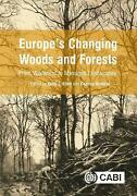 Europeand039s Changing Woods And Forests By K.j. Kirby English Hardcover Book Free