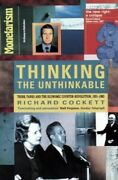 Thinking The Unthinkable Think-tanks And The E... By Cockett Richard Paperback