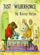 Just Wilberforce Medici Books For Children Bl By Racey Helps