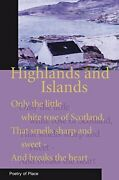 Highlands And Islands Poetry Of Place Poetry Of Place By Mary Miers