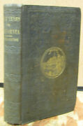 Three Years In California By Walter Colton-first Edition-1850-illustrated