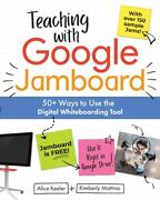 Teaching With Google Jamboard 50+ Ways To Use The Digital Whiteboarding Tool By
