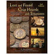 Lost And Found Coin Hoards And Treasures Greatest American Troves And Discoveries