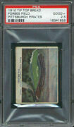 1910 D322 Tip Top Bread Forbes Field Psa 2.5 Pittsburgh Pirates
