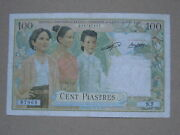 100 Piastres French Indochina 1954 Lao See Photos