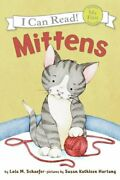 Mittens My First I Can Read - Level Pre1 By Schaefer, Lola M Book The Fast