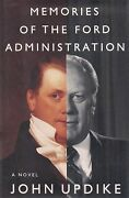 Memories Of The Ford Administration Signed By John Updike Gerald And Betty Ford