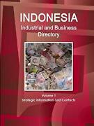 Indonesia Industrial And Business Directory Vol, Ibp, Inc.,,
