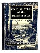 Concise Atlas Of The British Isles D. P. Bickmore - 1962 Id24371
