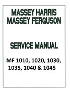 Massey Ferguson 1010, 1020, 1030, 1035, 1040, And 1045 Tractor - Service Manual
