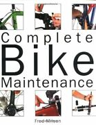Complete Bike Maintenance By Milson, Fred Book The Fast Free Shipping