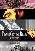 French Costume Drama Of The 1950s Fashioning Politics In Film By Hayward New.+
