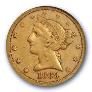 1869 S 5 Liberty Head Half Eagle Ngc Xf 40 Extra Fine Cac Approved Rare Coin