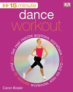 15 Minute Dance Workout [with Dvd] By Bosler, Caron Book The Fast Free Shipping
