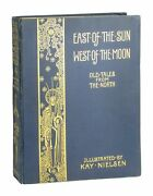 Kay Nielsen [illus.] / East Of The Sun And West Of The Moon / 1st Uk Ed 1914