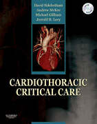 Cardiothoracic Critical Care By David Sidebotham Andrew Mckee Michael Gillham