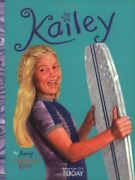 Kailey American Girl Today By Amy G Koss