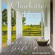 A Mother's Gift By Hubbard, Charlotte Hardback Book The Fast Free Shipping