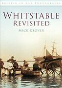 Whitstable Revisited Britain In Old Photographs By Glover