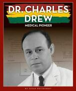 Dr. Charles Drew Medical Pioneer By Susan Whitehurst English Hardcover Book