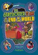 The Grasshopper And The Ant At The End Of The World A Graphic Novel By Benjamin