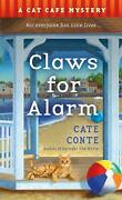 Claws For Alarm A Cat Caf Mystery A Cat Caf Mystery By Cate Conte English P