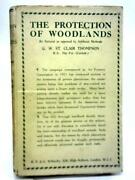 The Protection Of Woodlands G. W. St. Clair-thompson - 1928 Id23850