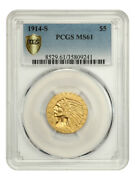 1914-s 5 Pcgs Ms61 - Better S-mint - Indian Half Eagle - Gold Coin