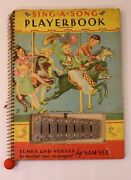Antique Sam See Sing A Song Playerbook Book Tunes Verses 1939 Xylophone Children