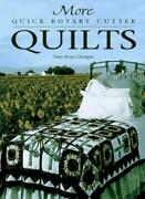 More Quick Rotary Cutter Quilts For The Love Of Quilting By Pam Bono Designs