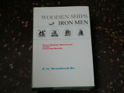 Wooden Ships - Iron Men Four Master Mariners Of The Colonial South Signed