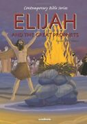 Elijah And The Great Prophets, Retold Contemporary Bibles Book The Fast Free
