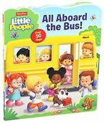 Fisher-price Little People All Aboard The Bus Lift-the-flap By Mitter, Matt