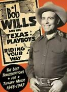 Bob Wills And His Texas Playboys Transcriptions For Music 1946-1947 Cd.