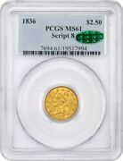1836 2 1/2 Pcgs/cac Ms61 Script 8 Classic Head Gold Type Coin