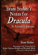 Bram Stoker's Notes For Dracula A Facsimile Edition By Bram Stoker Book The