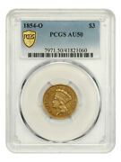 1854-o 3 Pcgs Au50 - Low Mintage Gold From New Orleans - 3 Princess Gold Coin