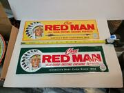 2 Two Vintage Chew Red Man Tobacco Signs Measure 18 X 6