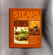 Steaks, Chops, Roasts And Ribspacked W/recipes For The Oven And Barbecueparragon