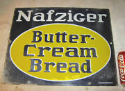 Antique General Country Food Store Nafziger Butter Cream Bread Porcelain Sign