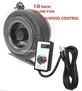 10 Inline 760cfm Hydroponics Duct Tube Exhaust Fan Blower + Speed Controller
