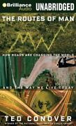 Book/audiobook Cd Ted Conover The Routes Of Man How Roads Are Changing The World