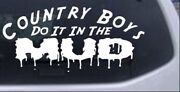 Country Boys Do It In The Mud Decal Car Or Truck Window Laptop Decal Sticker