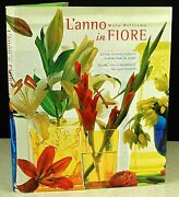 L'anno In Fiore Maia Beltrame Lilies Tulips Colors Styles Decorations French