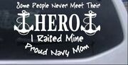 Some People Never Get To Meet Their Hero Car Truck Window Laptop Decal Sticker