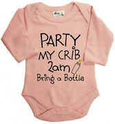 Funny Long Sleeve Bodysuit Party My Crib 2am Bring A Bottle Baby Gift