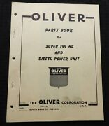 1956 Oliver Super 199 Hc And Diesel Power Unit Stationary Eng Parts Catalog Manual