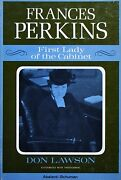 Frances Perkins First Lady Of The Cabinet - Don Lawson