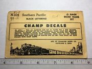 N-104 Champ Decals Southern Pacific Black Lettering