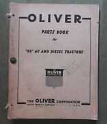 Genuine 1953 Oliver 99 Hc And Diesel Tractor Parts Catalog Manual Charles City Ia